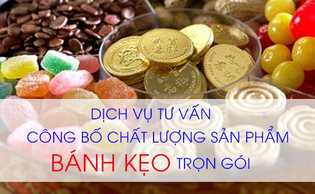 Dịch vụ công bố chất lượng sản phẩm bánh kẹo nhập khẩu